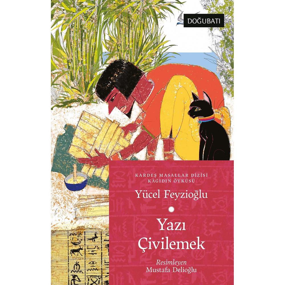 Yazıyı Çivilemek, Yücel Feyzioğlu, Türk Dünyasından Masallar