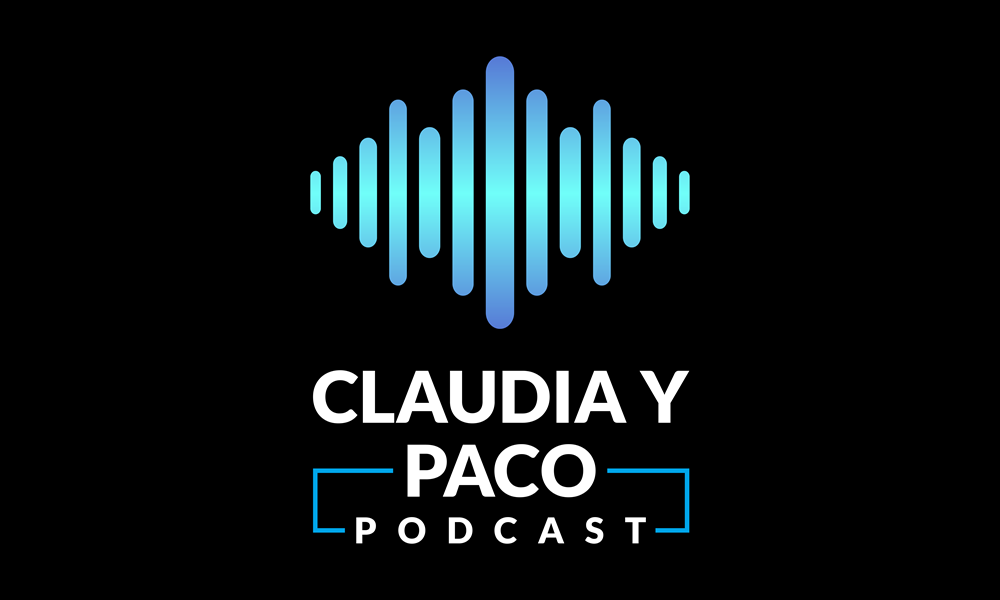 Claudia Y Paco Podcast