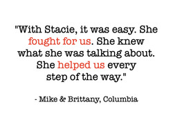 Why work with Stacie?