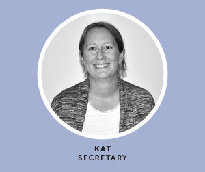 Meet Kat - Our Secretary