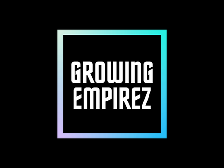 Welcome to Growing Empirez Blog