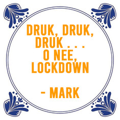 SPREUK DOOR: MARK