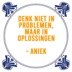 SPREUK DOOR: ANIEK