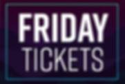 MI-BA-ticketingFriday Tickets.jpg