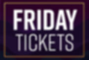 OH-BA-ticketingFriday Tickets.jpg