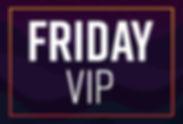 BA-ticketingFriday VIP.jpg