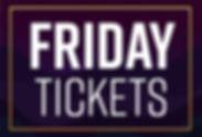 OH-BA-ticketingFriday Tickets.jpg