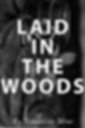 Cover Laid In The Woods.jpg