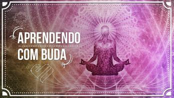 11 Ensinamentos de Buda Que Podem Mudar Sua Vida