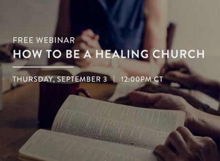 How to Be a Healing Church: A Very Human Webinar