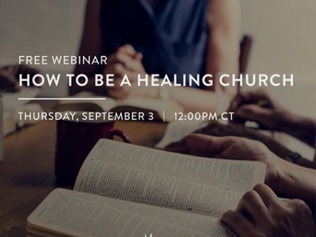 How to Be a Healing Church: A Very Human Webinar