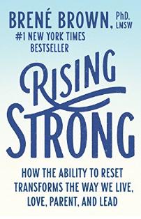 Rising Strong: Brene' Brown
