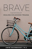 BRAVE Healing Childhood Trauma