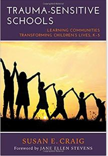 Trauma Sensitive Schools: Dr. Susan Craig