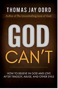 God Can't: Thomas J. Oord