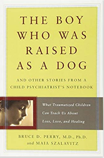 Dr. Bruce Perry: The Boy Who Was Raised as a Dog
