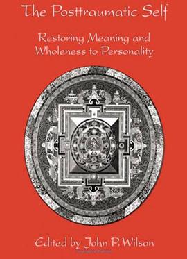 The Posttraumatic Self: John P. Wilson