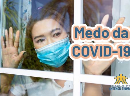 Medo da COVID-19: como manter o equilíbrio sobre o assunto