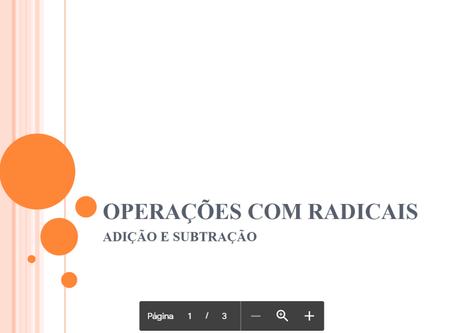 20/04 - MATEMÁTICA: operações com radicais