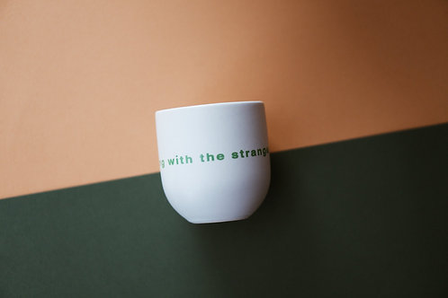 "Tasse ""Dancing with the stranger"""