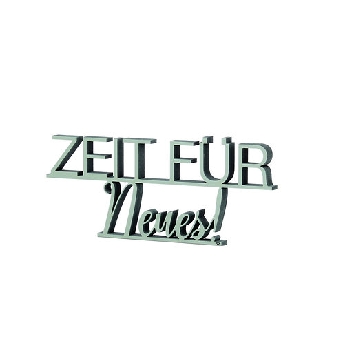 NoGallery 'Zeit für Neues' Schriftzug, Waldgrün