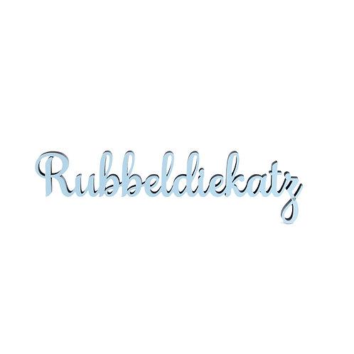NoGallery 'Rubbeldiekatz' Schriftzug, Hellblau