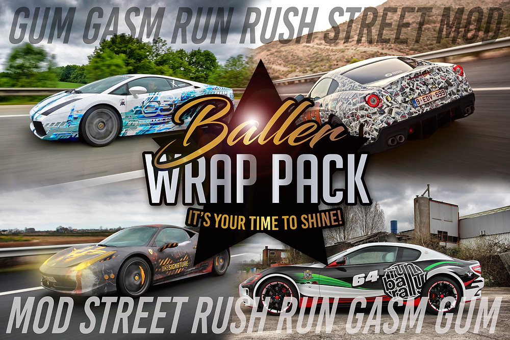 Baller Carwraps Runball Modball Gumball Streetgasm Gold Rush