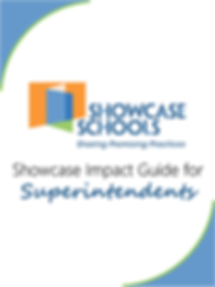 Showcase Visits Guide for Superintendent