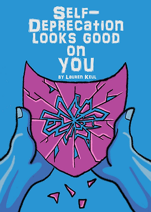 Self-Deprecation Looks Good on You