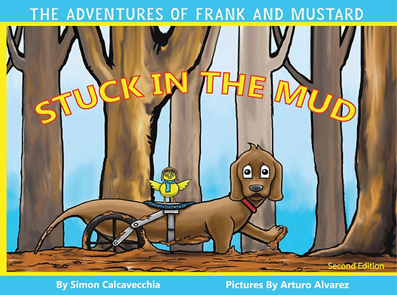 The Adventures of Frank and Mustard: Stuck in the Mud