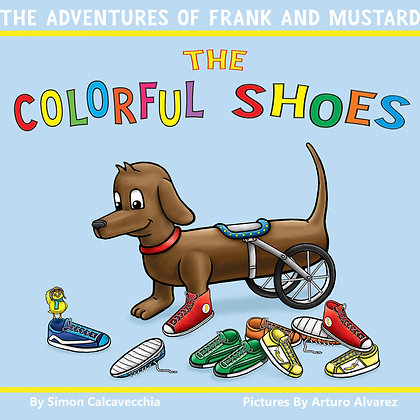 The Adventures of Frank and Mustard: The Colorful Shoes