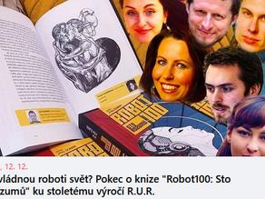 """Pokec s Vědátorem o knize """"Robot100: Sto rozumů"""""""