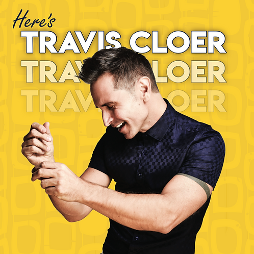 "signed copy of ""HERE'S TRAVIS CLOER"""