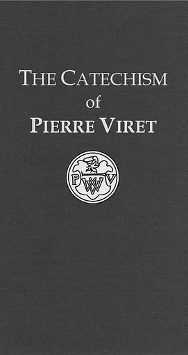 The Catechism of Pierre Viret