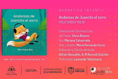 Andanzas de Juancito el Zorro de Polo Godoy Rojo - AUDIOLIBRO