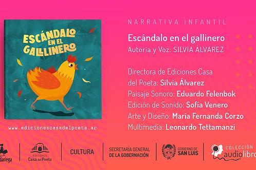 Escandalo en el Gallinero - Audiolibro - Ediciones Casa del Poeta