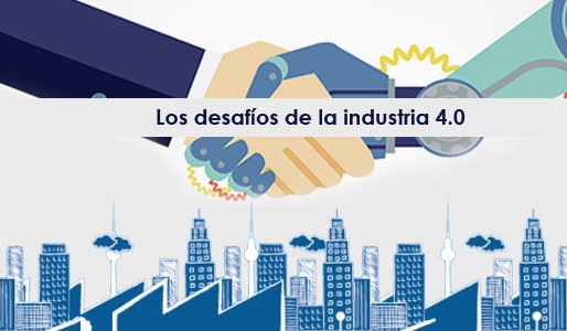 The challenges of industry 4.0