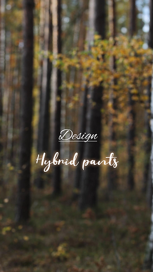 Design: hybrid pants