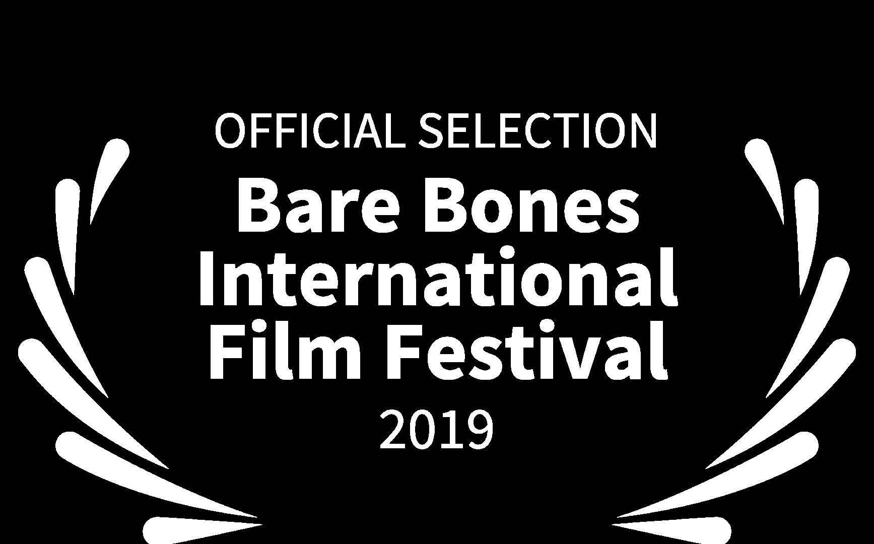 OFFICIAL SELECTION - Bare Bones - 2019.p