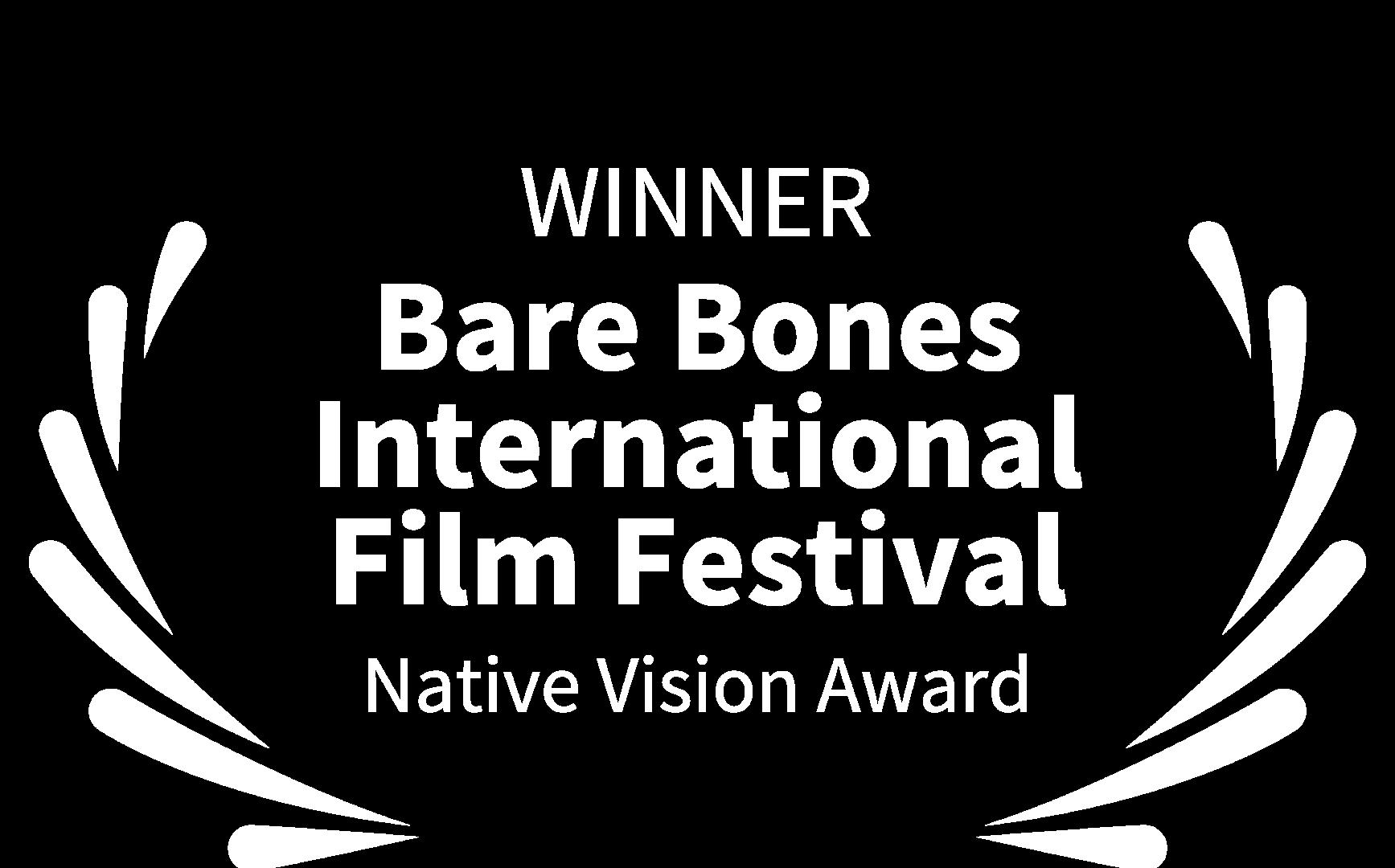 WINNER - Bare Bones International Film F