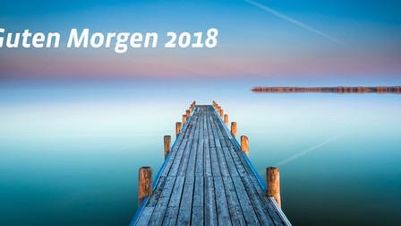 GUTEN MORGEN 2018