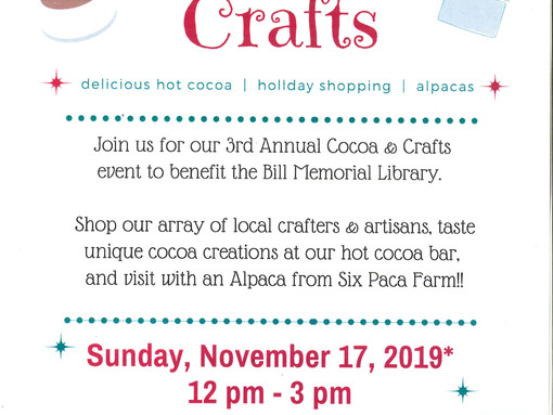 The Friends of the Bill Memorial Library Presents Cocoa & Crafts