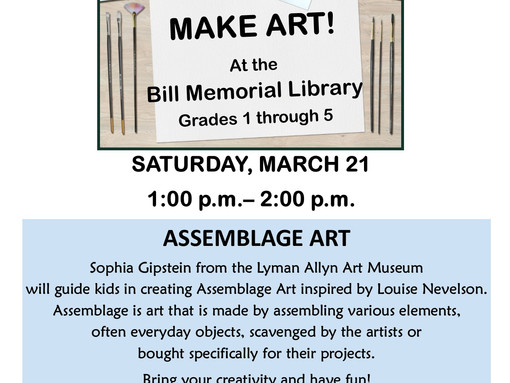 Assemblage Art: Presented by the Lyman Allyn Art Museum @ Bill Memorial Library