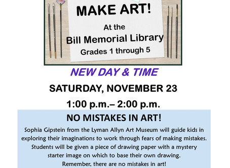 Make Art @ the Bill Memorial Library, presented by the Lyman Allyn Art Museum