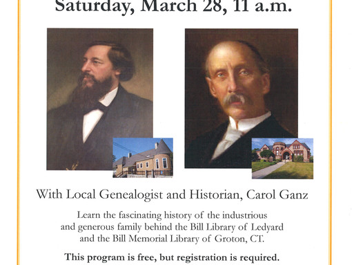 """The Bill Memorial Library Presents """"The Bill Family of Groton and Ledyard"""""""