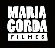maria gorda filmes produtora de filmes independente