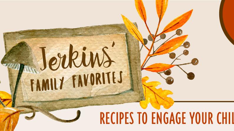 Jerkins' Family Favorites, Part 1