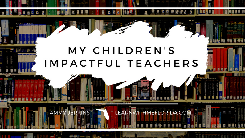 My Children's Impactful Teachers