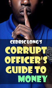 book corrupt officer guide to money cover, alabama prison guard