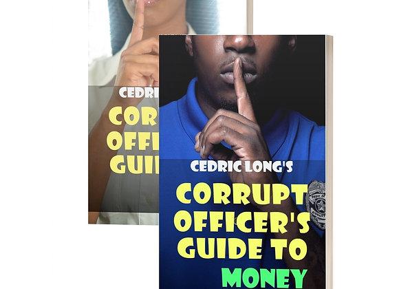 Corrupt Officer's Guide Book Set